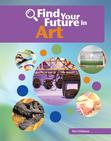 Find Your Future in Art, Cherry Lake/Sleeping Bear Press