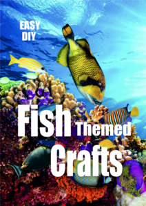 DIY Nautical Fish Themed crafts and projects. www.DIYeasycrafts.com