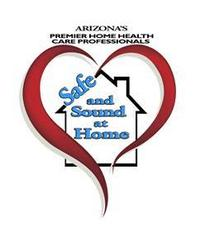 Safe and Sound at Home - Arizona's Premier Home Health Care Professionals