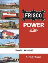 Frisco Power In Color Diesels 1940-1980
