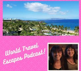 World Travel Escapes Podcast