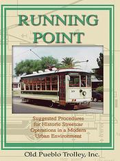 Running Point (Trolley Manual) Streetcar Operations in a Modern Urban Environment