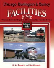 CB&Q Facilities In Color Volume 2