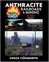 Anthracite Railroads & Mining In Color Volume 2