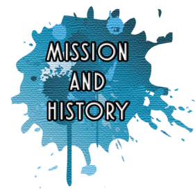 Mission and History