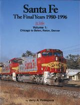 Santa Fe The Final Years 1980-1996 In Color Volume 1