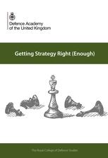 Getting Strategy Right (Enough) - edited by Craig Lawrence