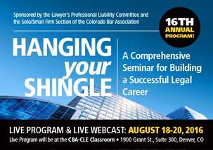 Colorado Bar Association Continuing Legal Education Hanging Your Shingle 2016 Image