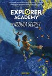 middle grade national geographic The Nebula Secret, Explorer Academy book one