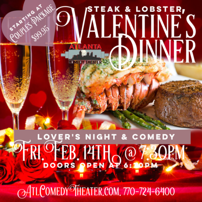 valentine's 2020 atlanta comedy steak and lobster punchline comedy laughing skull