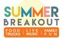MLM's Summer Breakout Event
