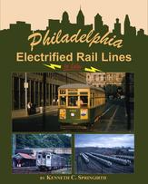 Philadelphia Electrified Rail Lines In Color by Kenneth C. Springirth