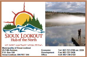 Northern Ontario's hub of regional development, Sioux Lookout