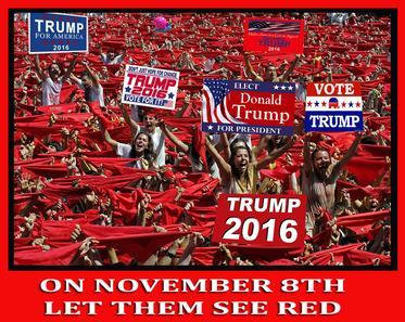Operation Red: prove that Donald Trump gets the most votes no matter what any lying poll watchers say.