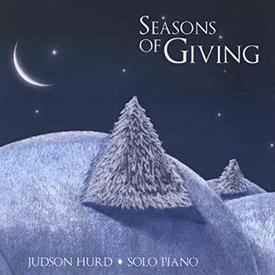 Seasons of Giving Judson Hurd