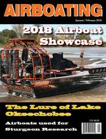 JanFeb 2018 Airboat Magazine, Airboat Showcase