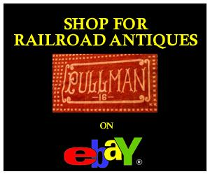 Click Here to Shop for Railroad Antiques on eBay.