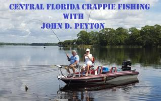 Central Florida Crappie Fishing Guide