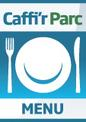 Menu in English for Caffi'r Parc