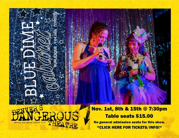 Blue dime cabaret at Dangerous Thetare tickets