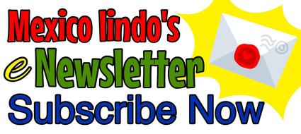 Mexico Lindo e-newsletter subscription