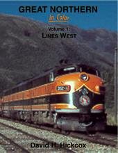 Great Northern In Color Volume 1: Lines West
