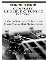 Complete Ukulele C-Tuning Interactive E-Book Fretboard Toolbox