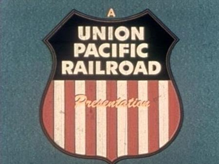 Union Pacific presents Days of Our Years.