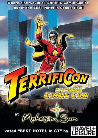 TerrifiCon CT's Terrific Comic Con at the Mohegan Sun produced by Mitch Hallock and Big Fedora Marketing LLC