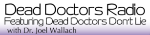 Dead Doctors Don't Lie With Dr. Joel Wallach