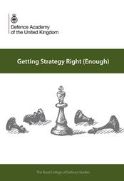 New strategy book - Getting Strategy Right (Enough) - edited by Craig Lawrence
