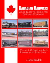Canadian Railways Color Guide to Freight & Passenger: Ontario and East