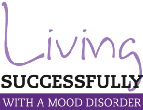Living Successfully with a Mood Disorder