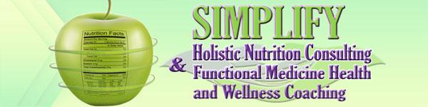 Simplify Holistic Nutrition Consulting & Functional Medicine Health and Wellness Coaching