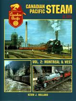 Canadian Pacific Steam In Color Volume 2: Montreal & West