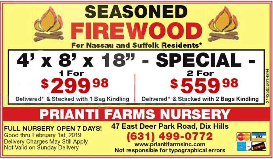 Seasoned Firewood Prianti Plant Herbs Vegetables Flower Savings Special Sale Shrubs Trees Mulch Topsoil Compost Delivery Nursery Long Island