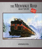 The Milwaukee Road 1847-1939