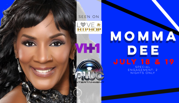 Momma Dee Love & Hip Hop Uptown Comedy
