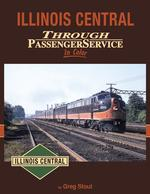 Illinois Central Through Passenger Service In Color