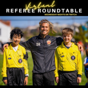 Virtual Referee Roundtables