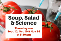 Soup, Salad and Science