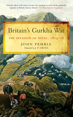 Britain's Gurkha War - a Gurkha book by John Pemble