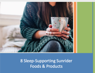 8 Sleep-Supporting Sunrider Foods and Products