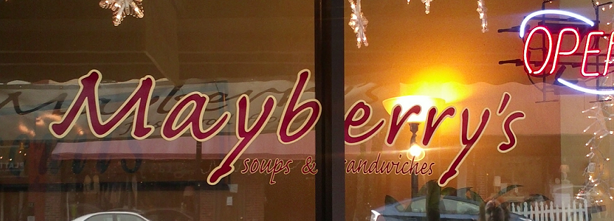Mayberry's Soups & Sandwiches Brevard NC & Clemson SC