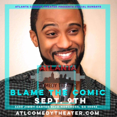 blame the comic comedy Atlanta comedy uptown comedy punchline comedy