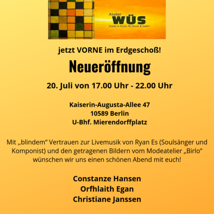 WÜS Atelier & Gallery New Opening Party 20.07.2019 featuring original paintings, prints and more by Berlin artists Orfhlaith Egan, Constanze Hansen and Christiane Janssen. Berlin-Charlottenburg. See our new shared artist studio.