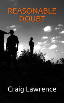 Reasonable Doubt by Craig Lawrence - action adventure Gurkha thriller