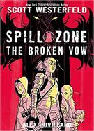 Spill Zone, By Scott Westerfeld, and other Great Graphic Novels