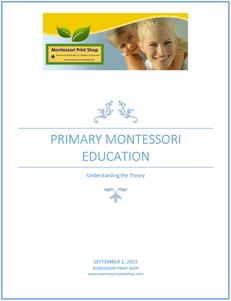 Primary Montessori Education: Understanding the Theory - free eBook by Montessori Print Shop