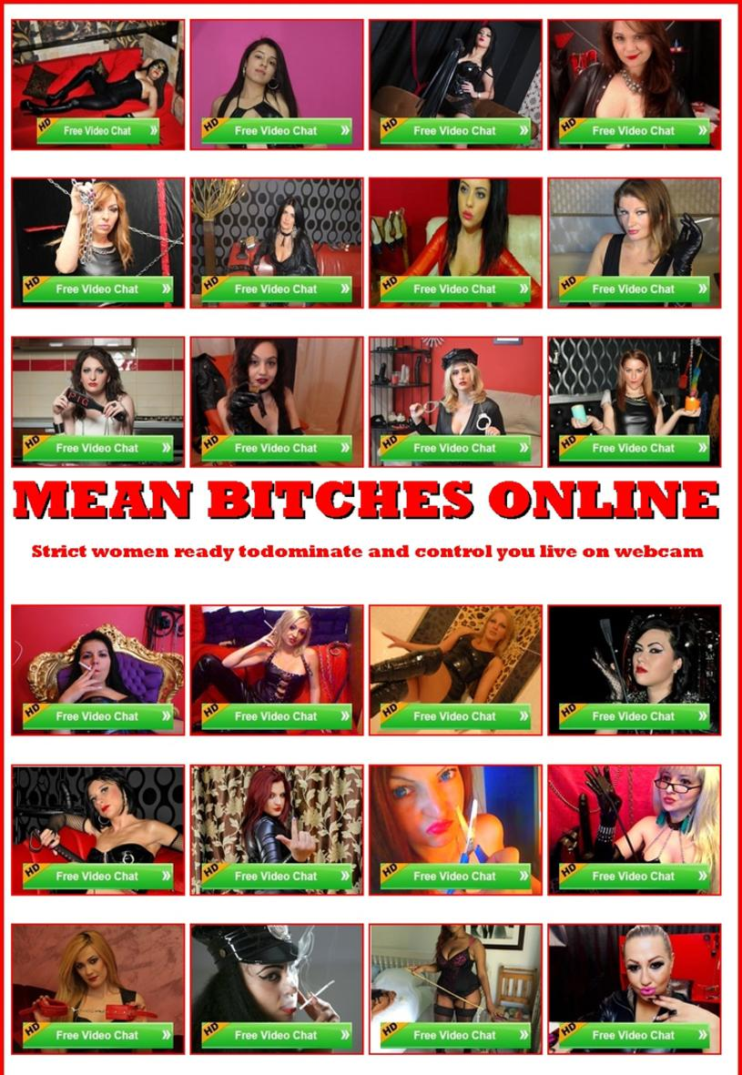 mean bitches cams, femdom cams, domination webcam